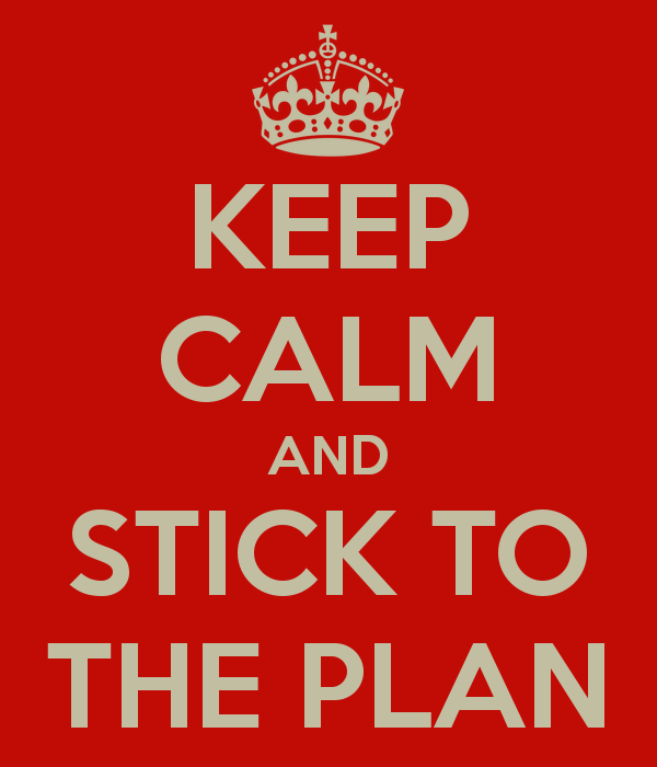 Stick to the plan! Fare un piano e seguirlo